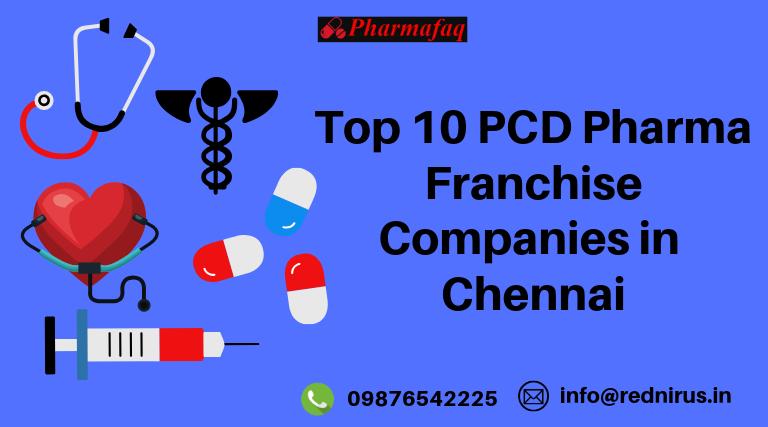 Top 10 PCD Pharma Companies in Chennai - 2019 [UPDATED]